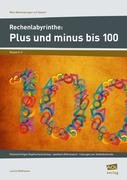 Rechenlabyrinthe: Plus und minus bis 100