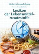 Lexikon der Lebensmittelzusatzstoffe