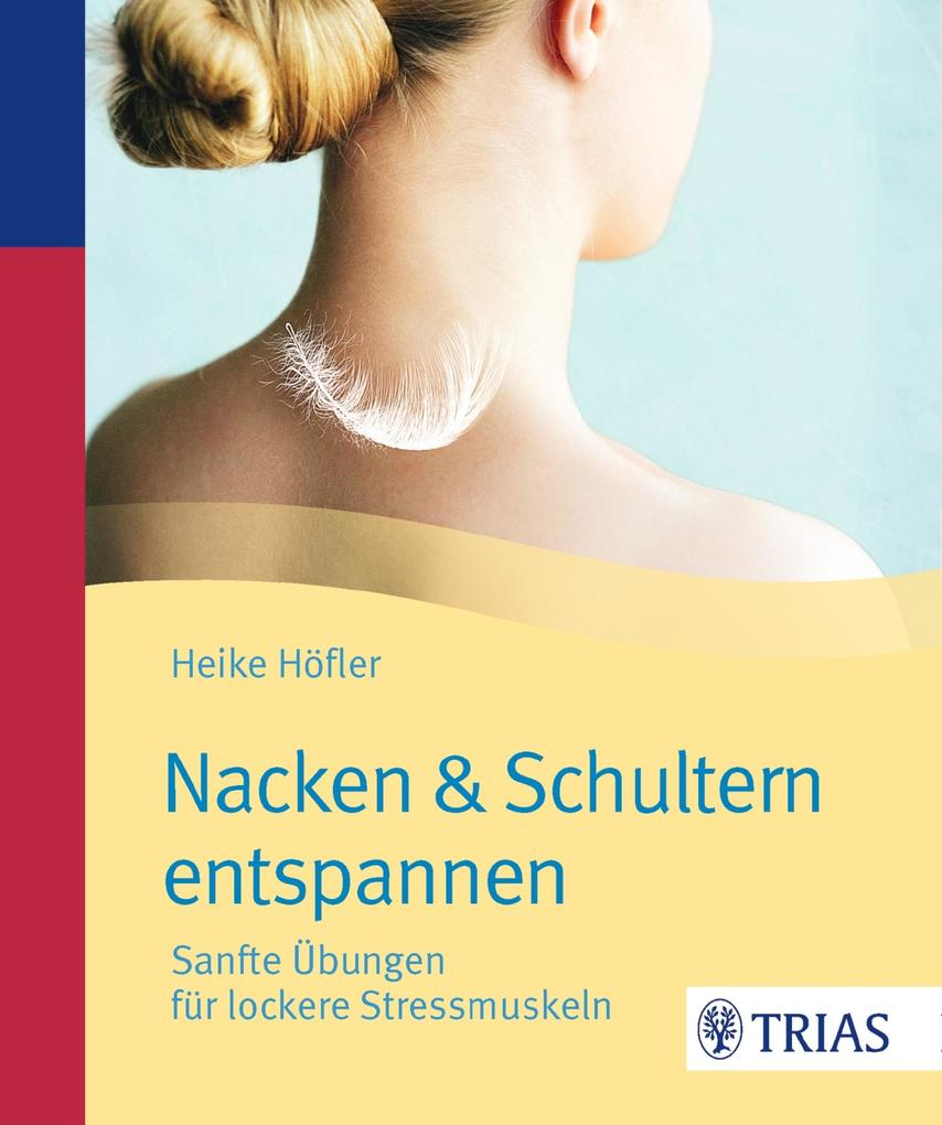 Nacken & Schultern entspannen als eBook Downloa...