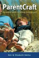 Parentcraft: A Practical Guide to Raising Children Well als Taschenbuch