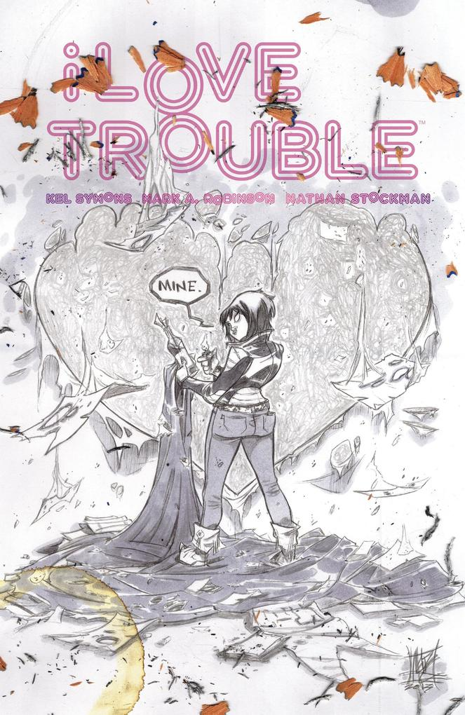 I Love Trouble als eBook Download von Kel Symons