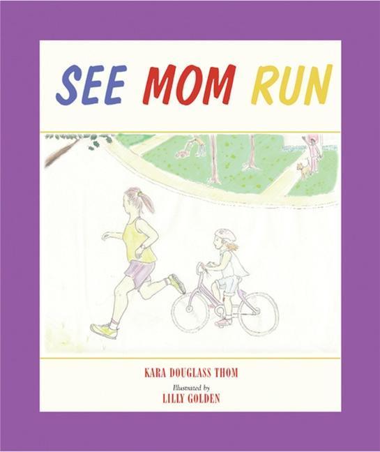See Mom Run als Buch