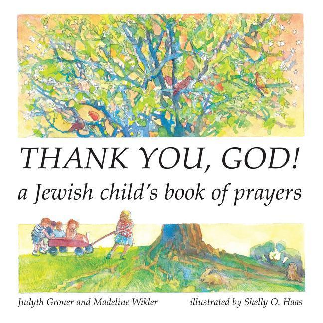 Thank You, God!: A Jewish Child's Book of Prayers als Taschenbuch