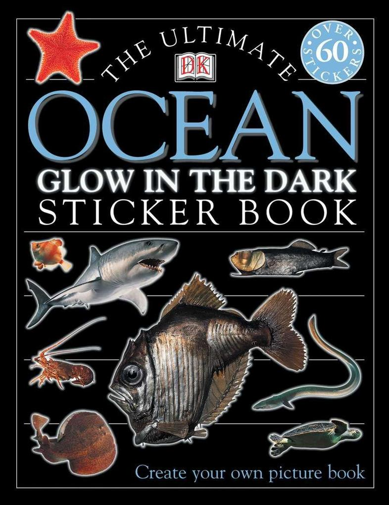 The Ultimate Ocean Glow in the Dark Sticker Book [With Stickers] als Taschenbuch