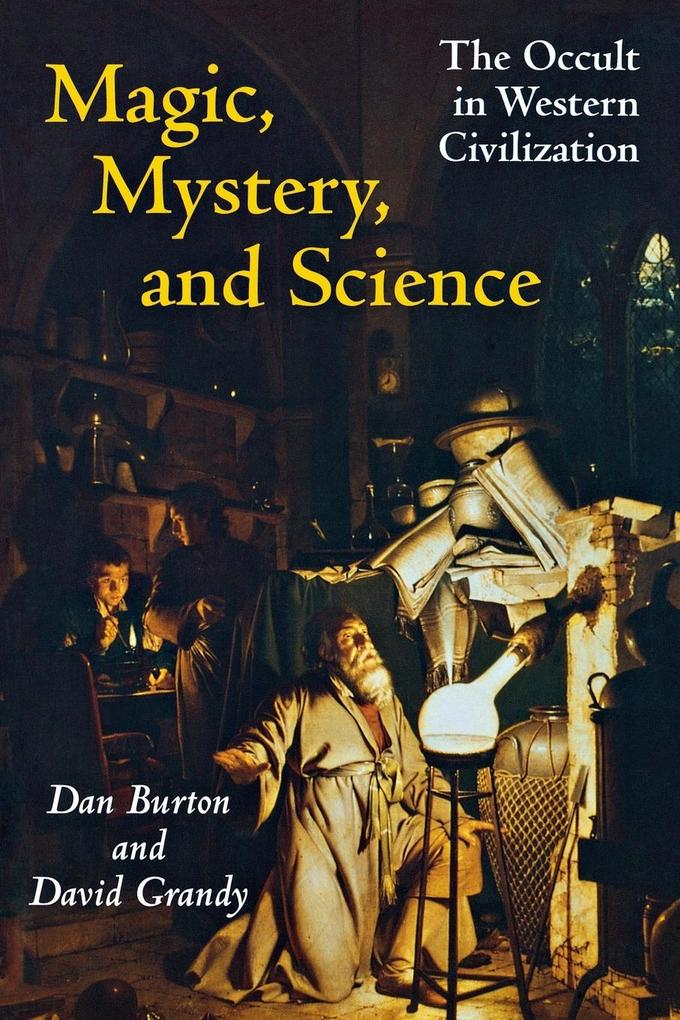 Magic, Mystery, and Science: The Occult in Western Civilization als Taschenbuch
