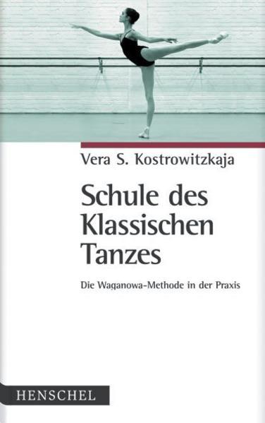 Schule des Klassischen Tanzes als Buch
