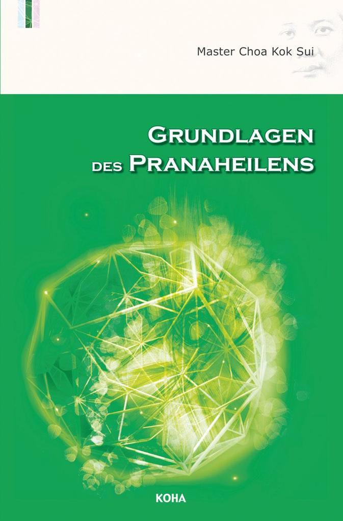 Grundlagen des Pranaheilens als Buch
