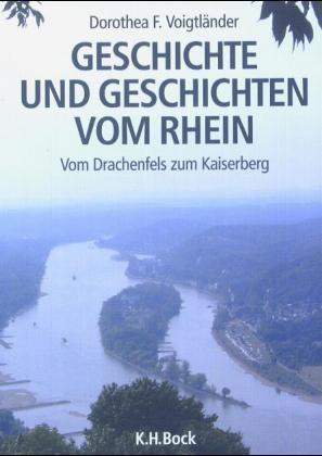 Geschichte und Geschichten vom Rhein als Buch