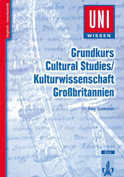 Grundkurs Cultural Studies / Kulturwissenschaft Großbritannien als Buch