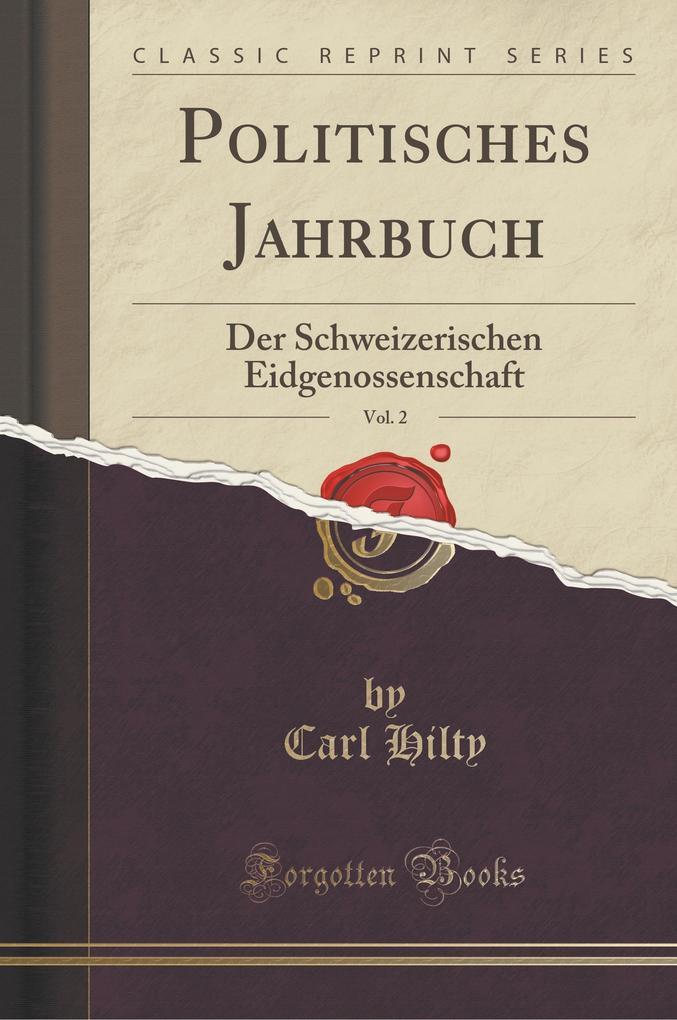 Politisches Jahrbuch, Vol. 2 als Buch von Carl ...