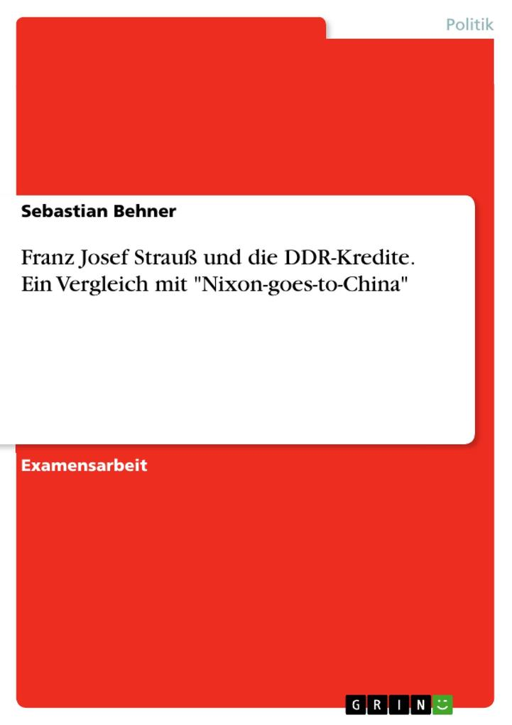 Franz Josef Strauß und die DDR-Kredite. Ein Ver...