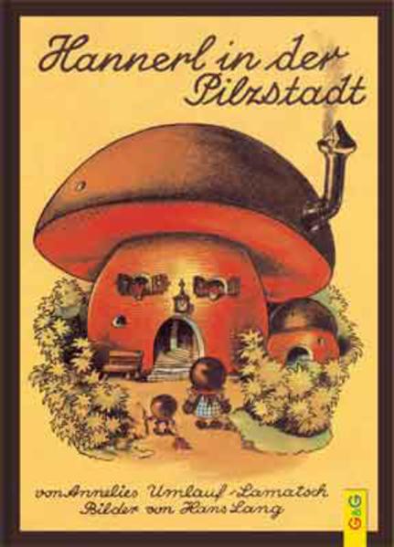 Hannerl in der Pilzstadt als Buch