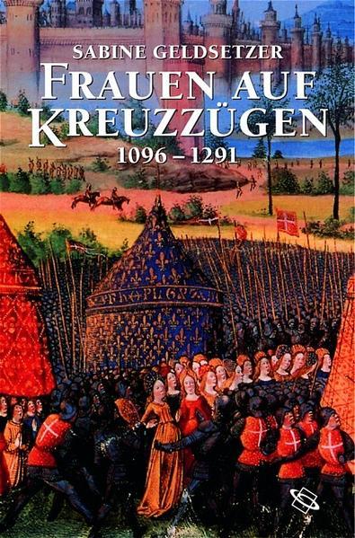 Frauen auf Kreuzzügen 1096 - 1291 als Buch