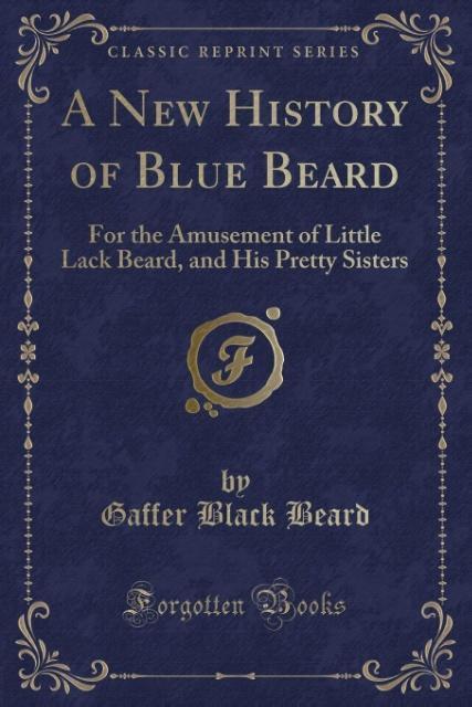 A New History of Blue Beard als Taschenbuch von...