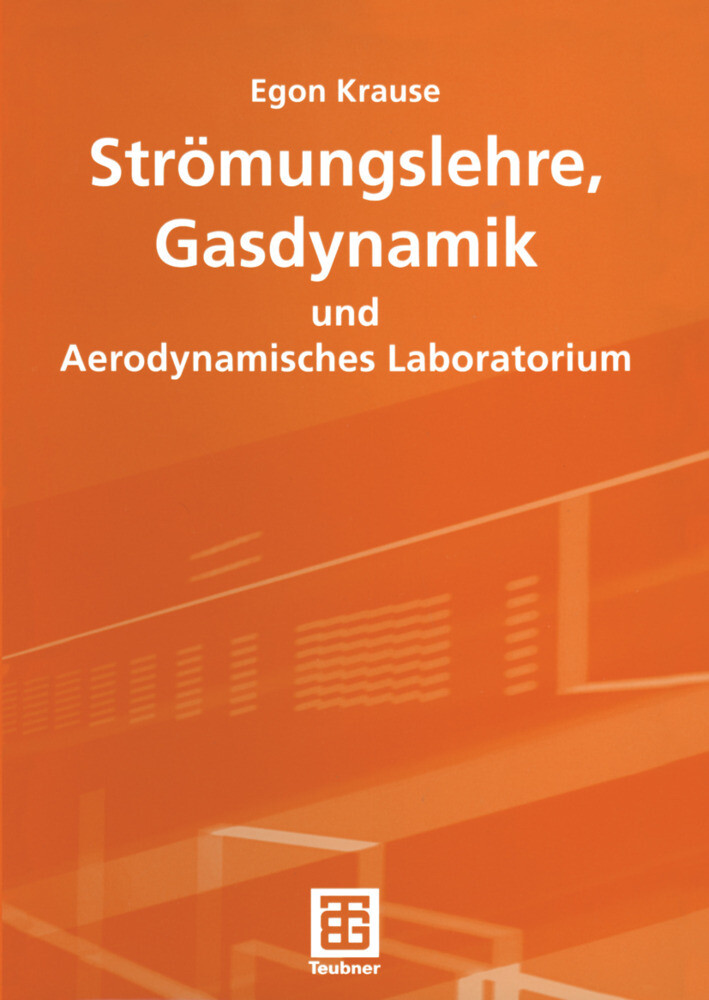 Strömungslehre, Gasdynamik und Aerodynamisches Laboratorium als Buch (kartoniert)