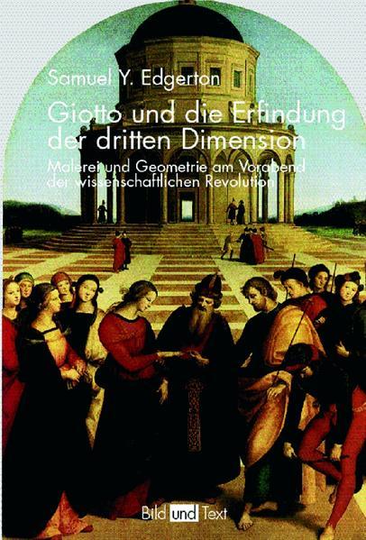Giotto und die Erfindung der dritten Dimension als Buch