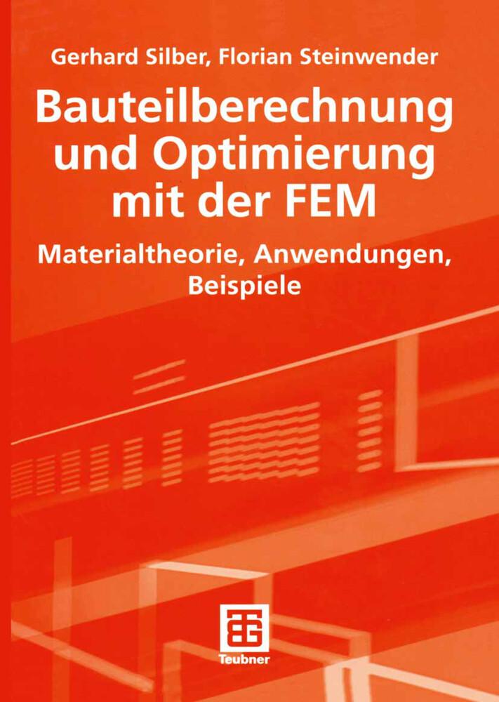 Bauteilberechnung und Optimierung mit der FEM als Buch