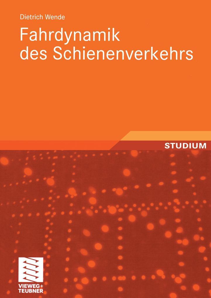 Fahrdynamik des Schienenverkehrs als Buch