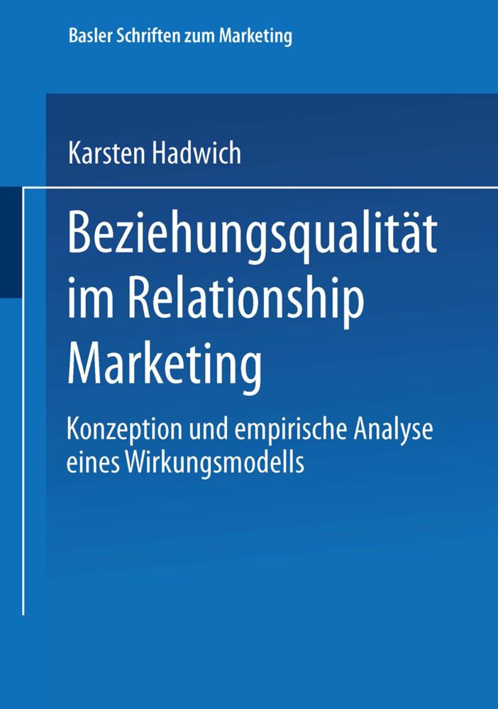 Beziehungsqualität im Relationship Marketing als Buch