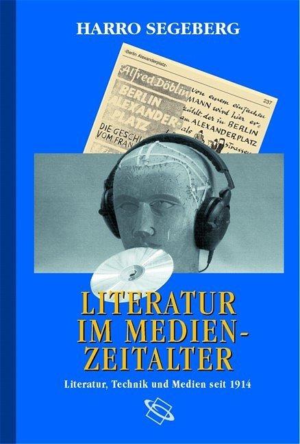 Literatur im Medienzeitalter als Buch (gebunden)