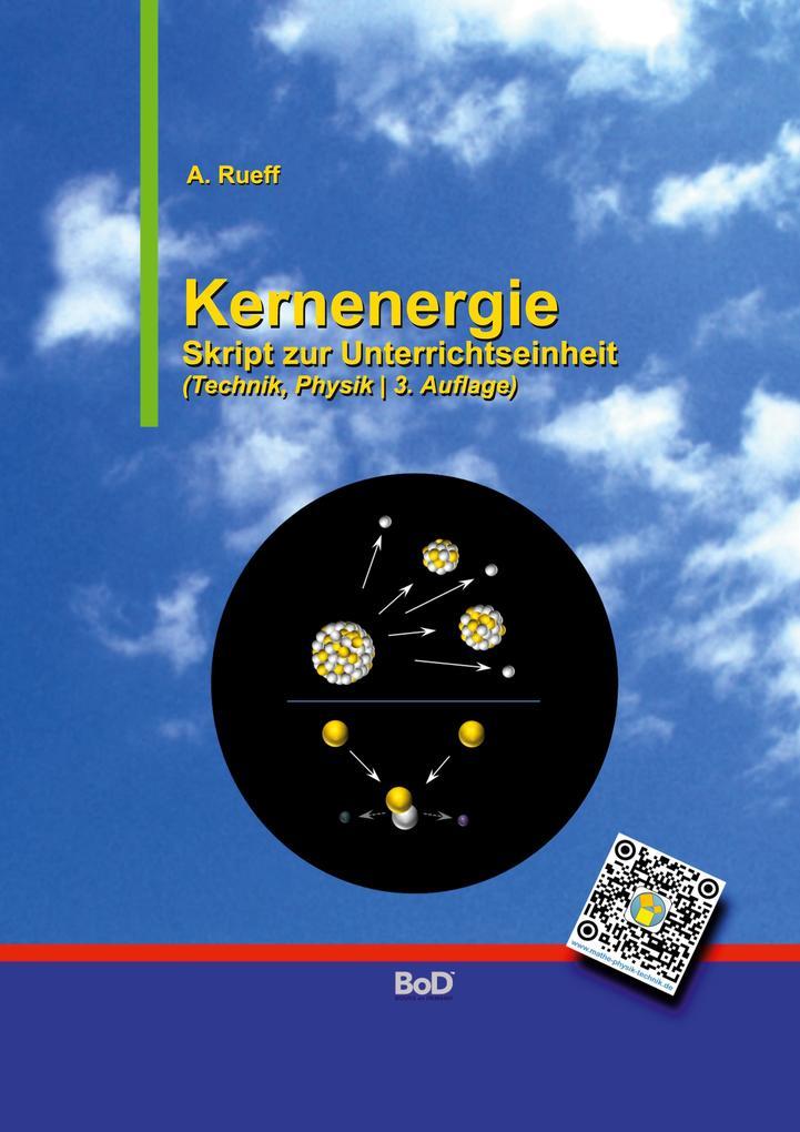 Kernenergie als Buch von Andreas Rueff