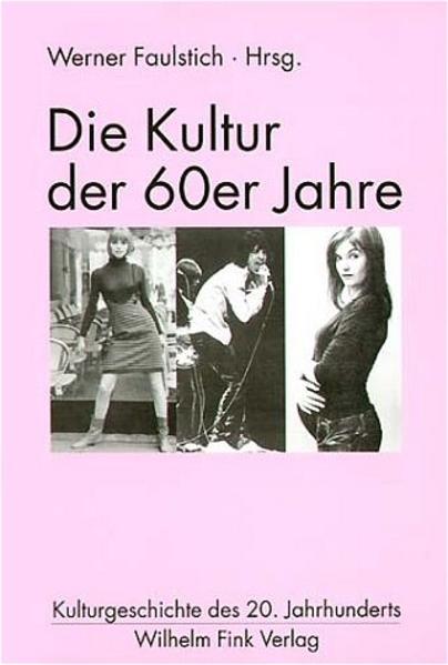 Die Kultur der 60er Jahre als Buch