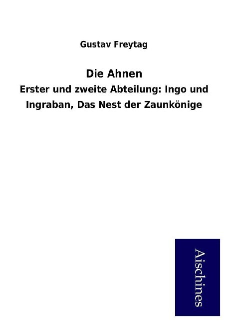 Die Ahnen als Buch von Gustav Freytag