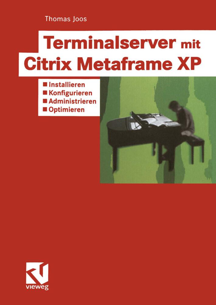 Terminalserver mit Citrix Metaframe XP als Buch