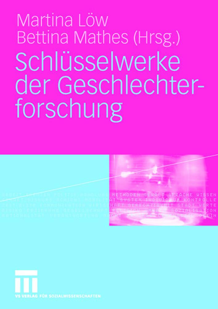 Schlüsselwerke der Geschlechterforschung als Buch
