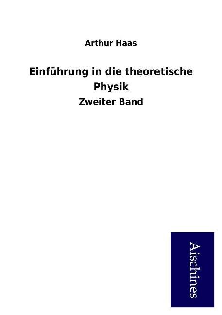 Einführung in die theoretische Physik als Buch ...