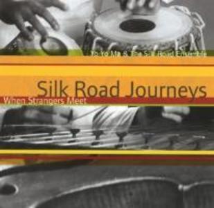 Silk Road Journeys-When Strangers Meet