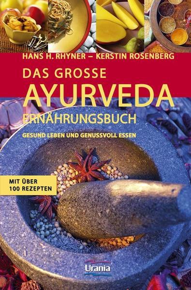 Das große Ayurveda-Ernährungsbuch als Buch