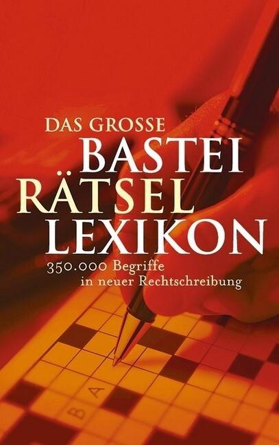 Das grosse Bastei Rätsel Lexikon als Taschenbuch