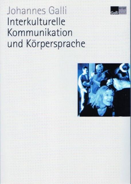 Interkulturelle Kommunikation und Körpersprache als Buch