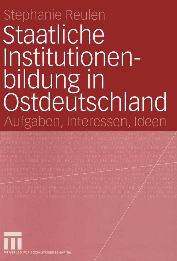 Staatliche Institutionenbildung in Ostdeutschland als Buch