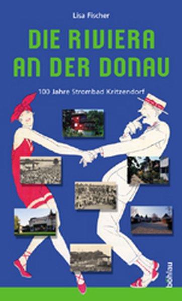 Die Riviera an der Donau als Buch