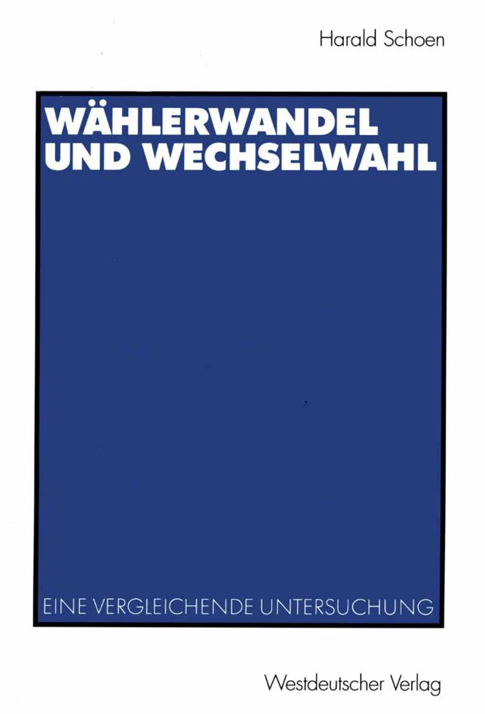 Wählerwandel und Wechselwahl als Buch