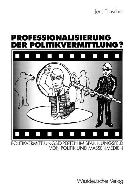 Professionalisierung der Politikvermittlung? als Buch