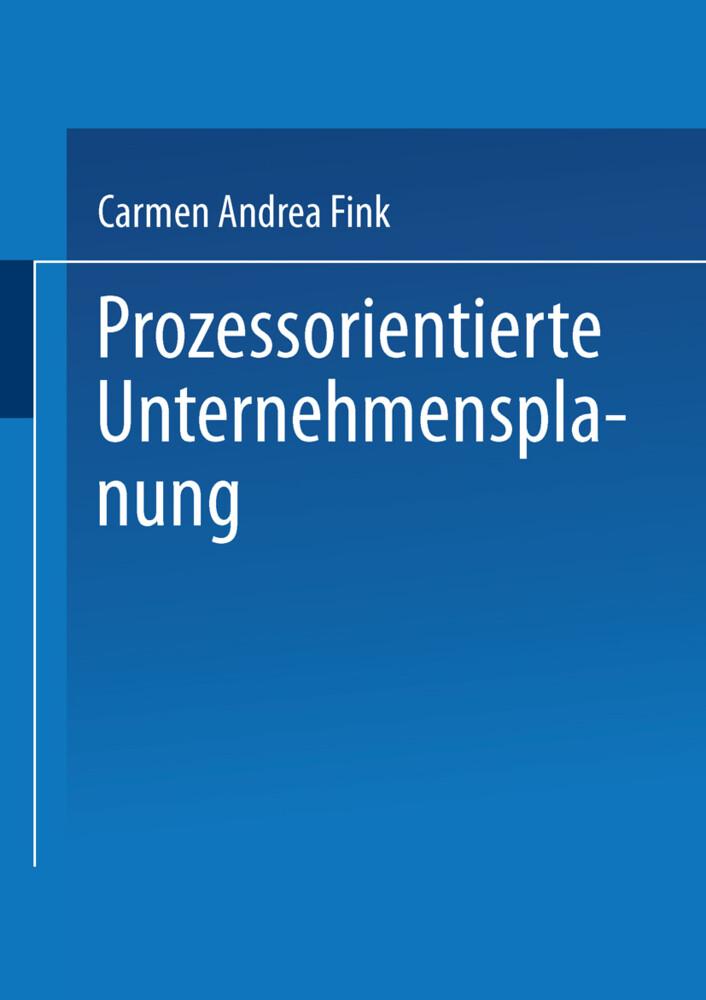 Prozessorientierte Unternehmensplanung als Buch