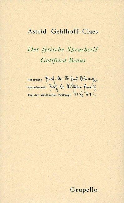 Der lyrische Sprachstil Gottfried Benns als Buch