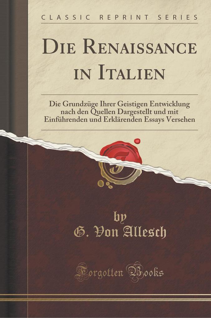 Die Renaissance in Italien als Buch von G. von ...