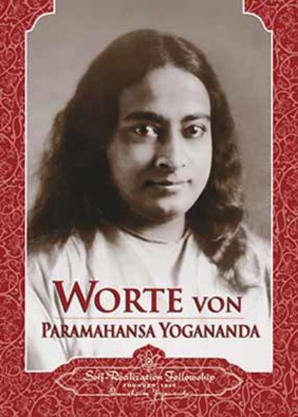 Worte von Paramahansa Yogananda als Buch