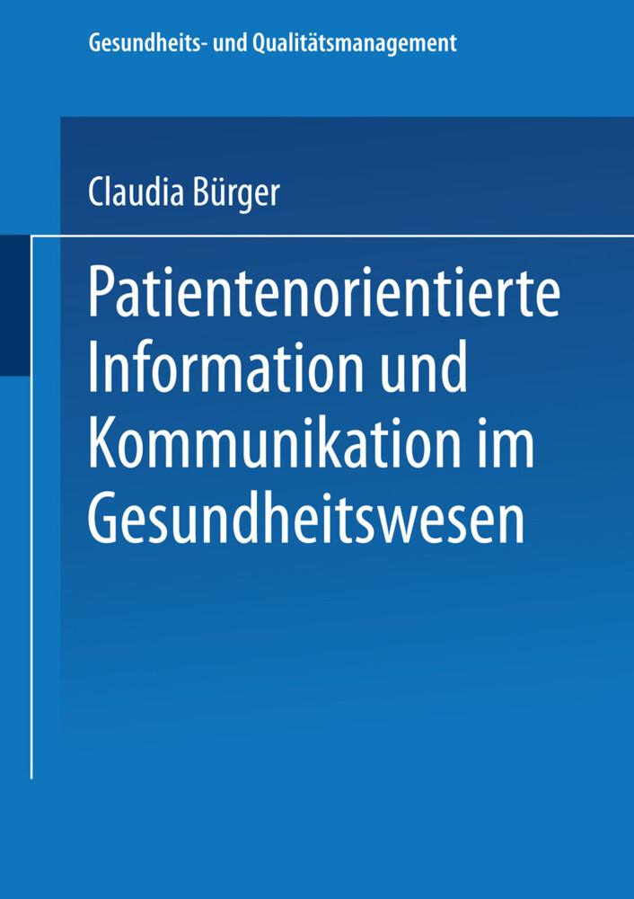 Patientenorientierte Information und Kommunikation im Gesundheitswesen als Buch