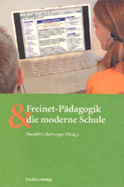 Freinet-Pädagogik und die moderne Schule als Buch (kartoniert)
