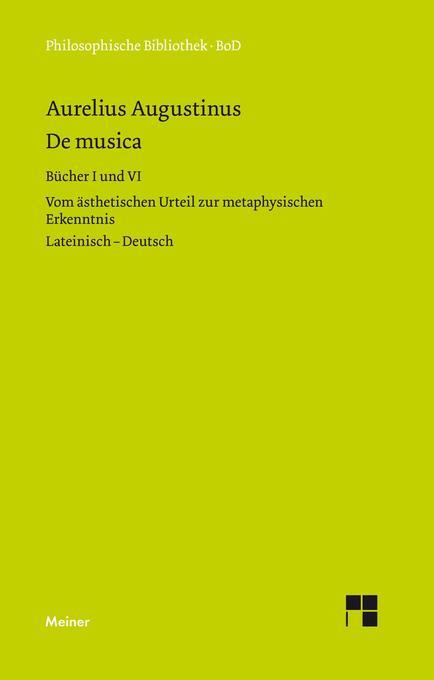De musica. Buch I und VI als Buch