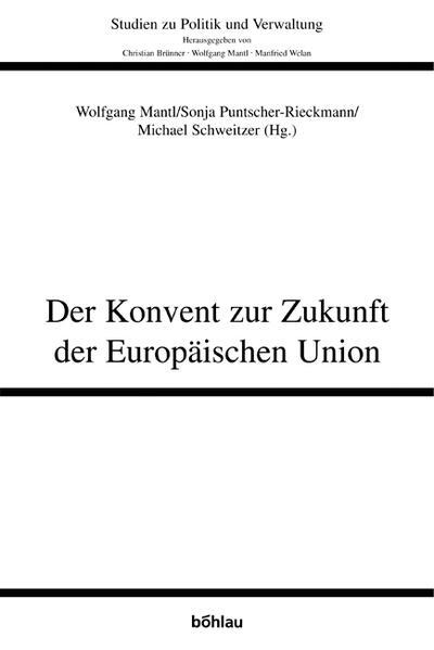 Der Konvent zur Zukunft der Europäischen Union als Buch