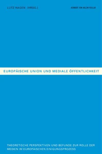 Europäische Union und Mediale Öffentlichkeit als Buch