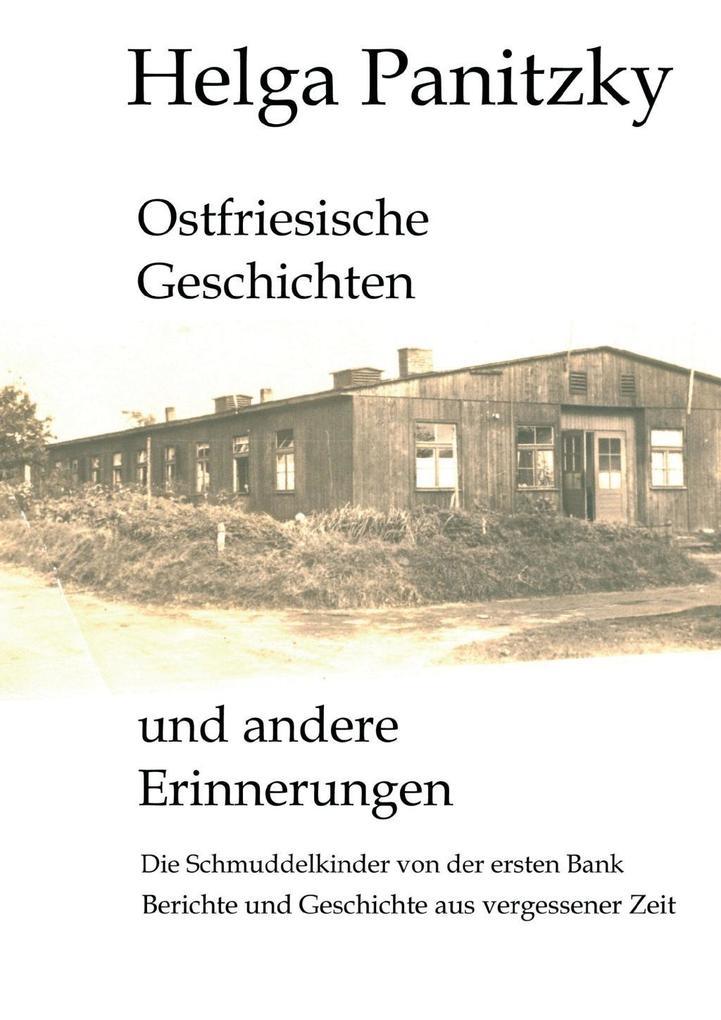 Ostfriesische Geschichten und andere Erinnerungen als eBook