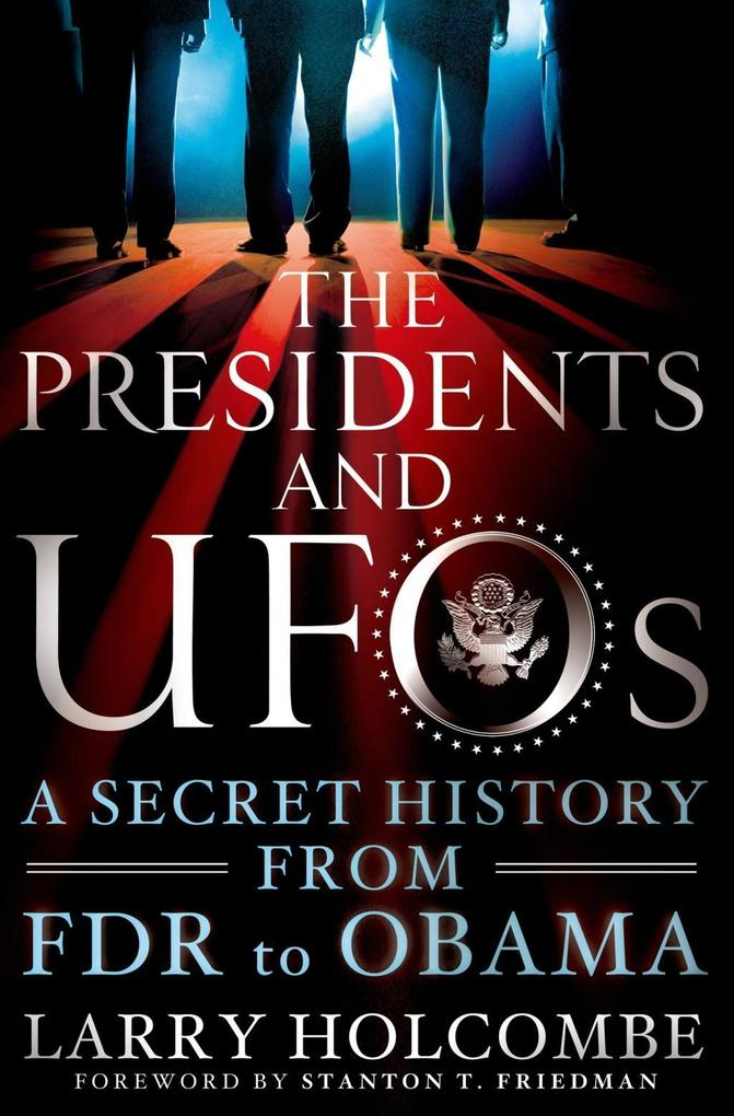 The Presidents and UFOs als eBook Download von ...