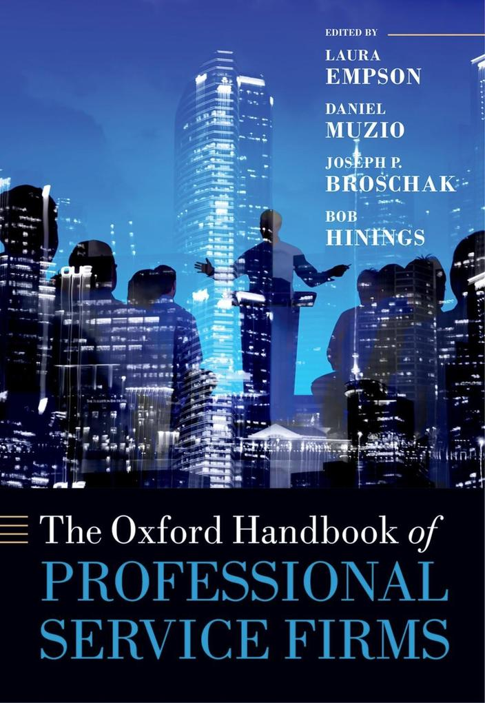 The Oxford Handbook of Professional Service Fir...